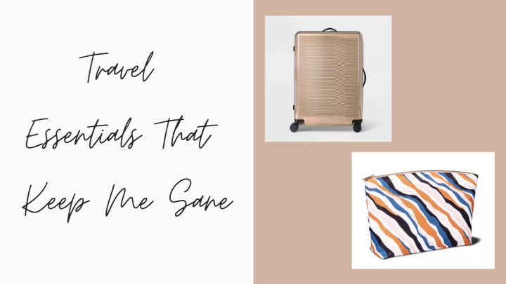 The 7 Travel Items That Are Amazing For My Sanity